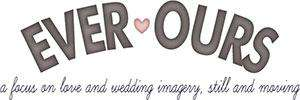 Ever Ours Wedding Blog